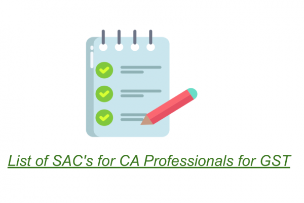 List of SAC's for CA Professionals for GST