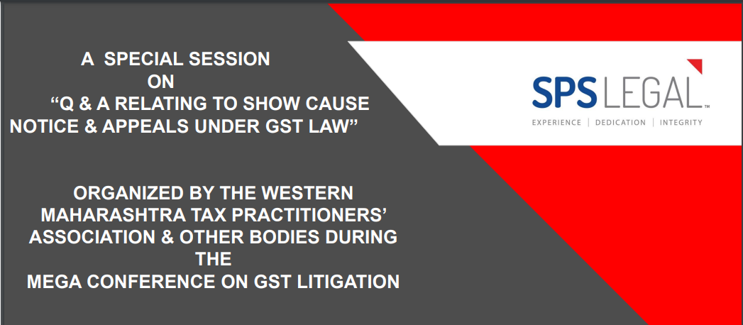 Q & A Relating To Show Cause Notice & Appeals Under GST Law