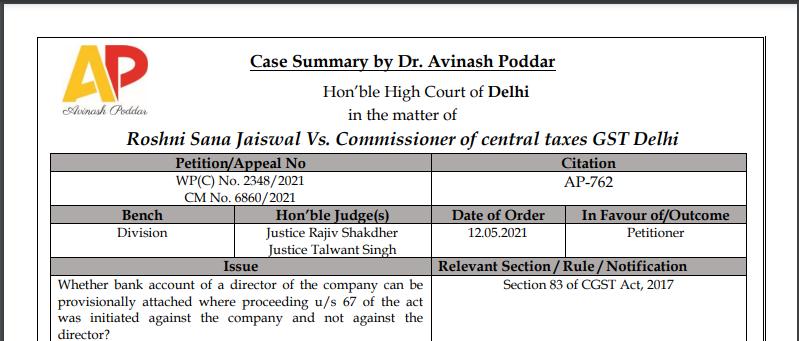 Delhi HC in the case of Roshni Sana Jaiswal Vs. Commissioner of central taxes GST Delhi