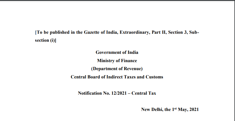 Notification No. 12/2021 – Central Tax