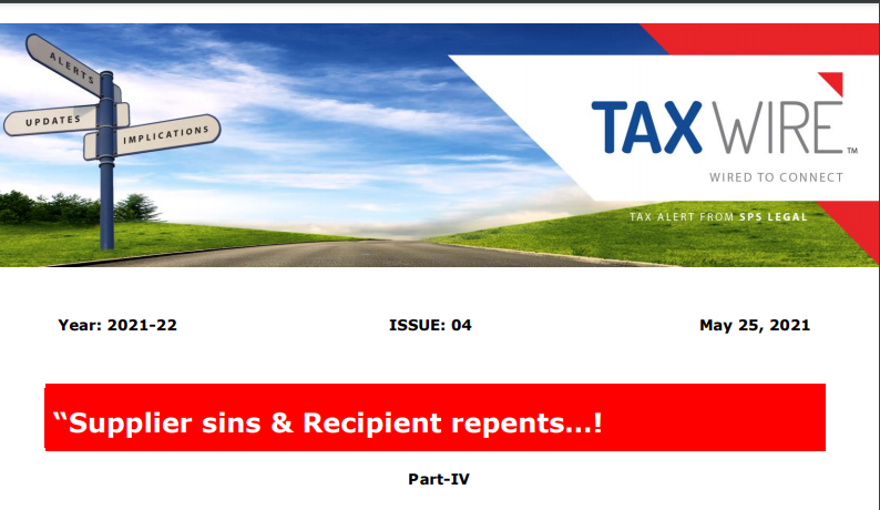 """Supplier sins & Recipient repents…! Part-IV."