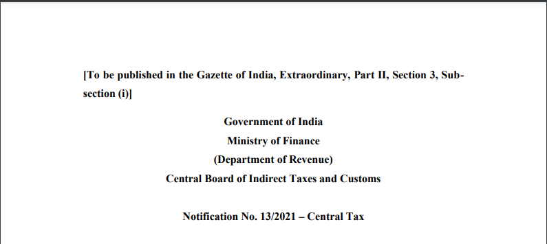 Notification No. 13/2021 – Central Tax