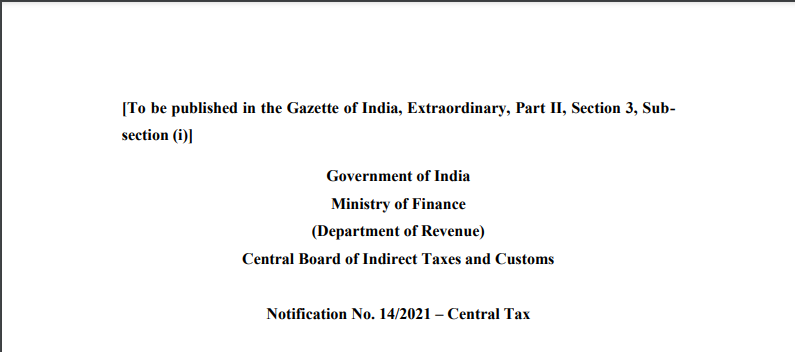 Notification No. 14/2021 – Central Tax