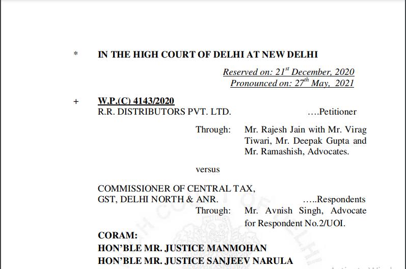 Delhi HC Order in the case of R.R. Distributors Pvt. Ltd. Versus Commissioner Of Central Tax