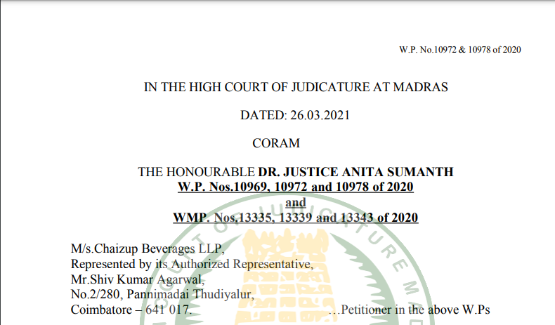 Madras HC in the case of M/s.Chaizup Beverages LLP Versus The Assistant Commissioner