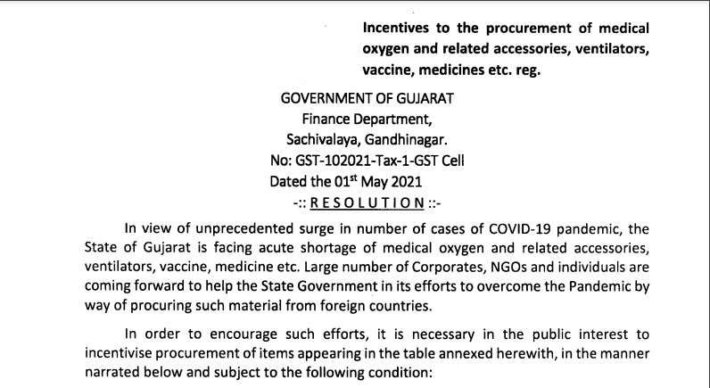 incentives to the procurement of medical oxygen and related accessories, ventilators, vaccine, medicines, etc.: GST Cell.
