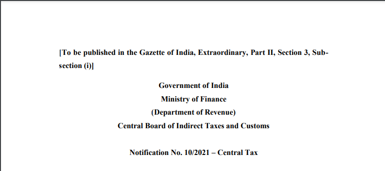 Notification No. 10/2021 – Central Tax.