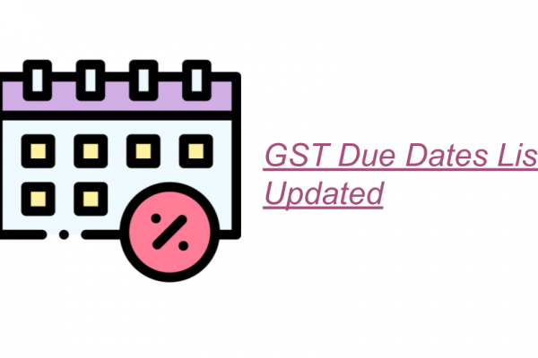 GST Due Dates List Updated