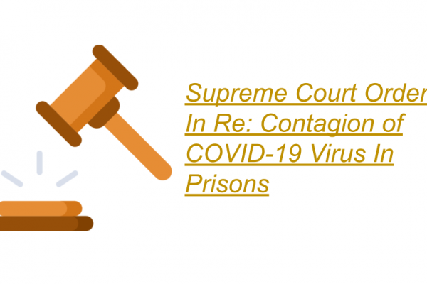 Supreme Court Order In Re: Contagion of COVID-19 Virus In Prisons