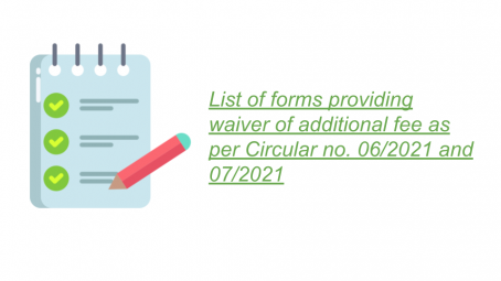 List of forms providing waiver of additional fee as per Circular no. 06/2021 and 07/2021