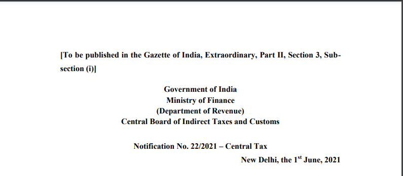 Notification No. 22/2021 – Central Tax