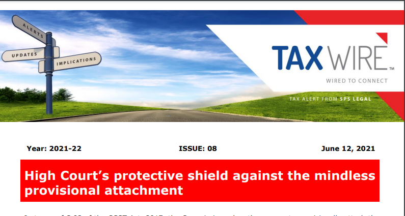 High Court's protective shield against the mindless provisional attachment.