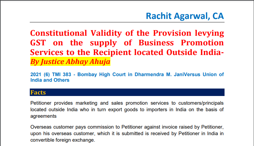 Constitutional Validity of the Provision levying GST on the supply of Business Promotion Services to the Recipient located Outside India By Justice Abhay Ahuja