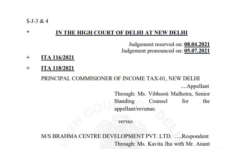 Delhi HC order in the case of PCIT V/s M/s Brahma Centre Development Pvt. Ltd.