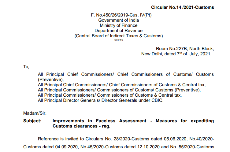 Improvements in Faceless Assessment - Measures for expediting Customs clearances