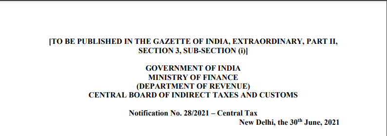 Notification No. 28/2021 – Central Tax