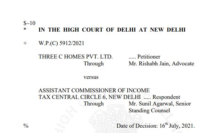 Delhi HC in the case of Three C Homes Pvt. Ltd.