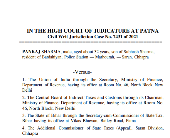 Patna HC in the case of Pankaj Sharma V/s UOI