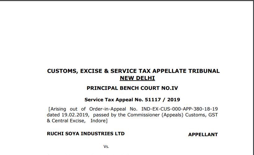 CESTAT Order in the case of Ruchi Soya Industries Ltd