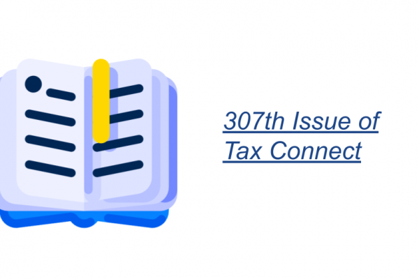 307th Issue of Tax Connect
