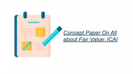 Concept Paper On All about Fair Value: ICAI
