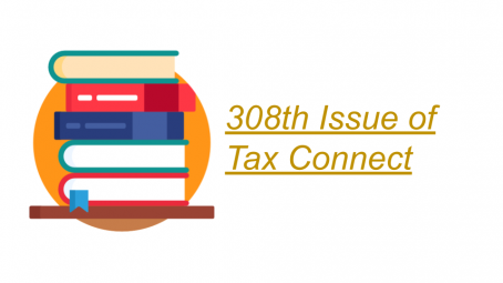 308th Issue of Tax Connect