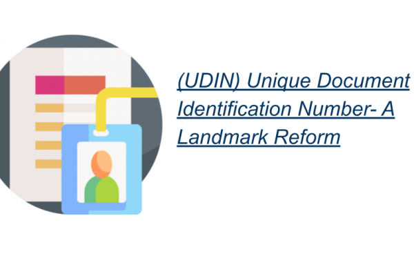 (UDIN) Unique Document Identification Number- A Landmark Reform