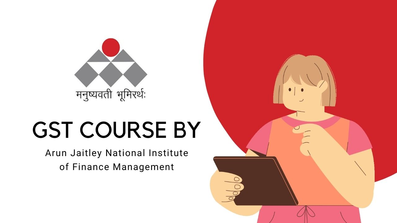 Arun Jaitley National Institute of Finance Management