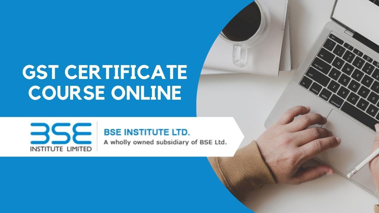 BSE institute gst course