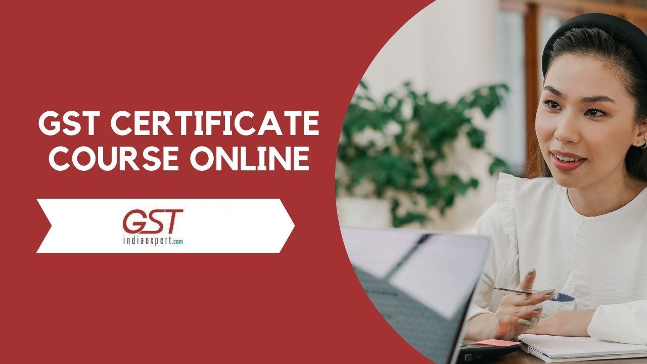 GST India expert gst course